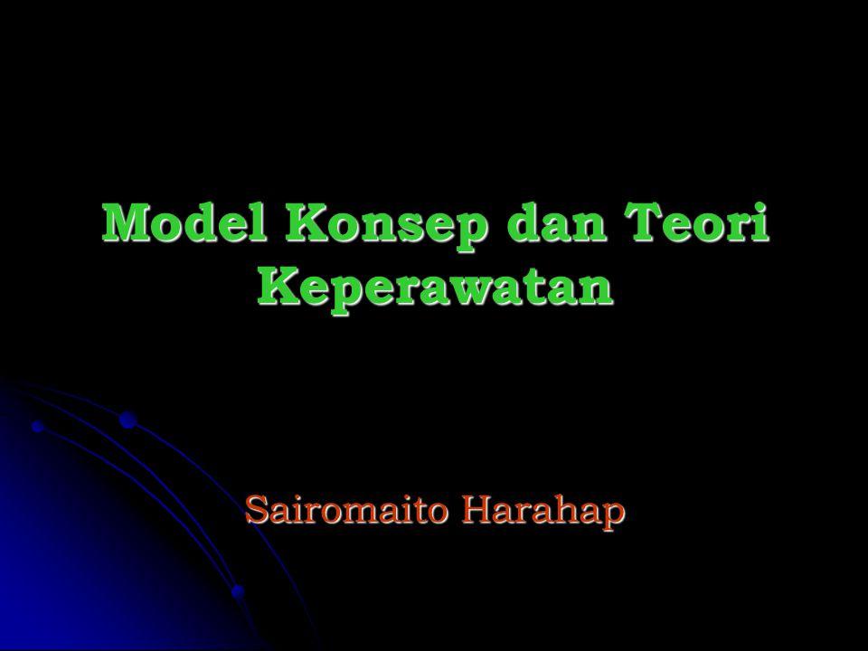 Model Konsep dan Teori Keperawatan