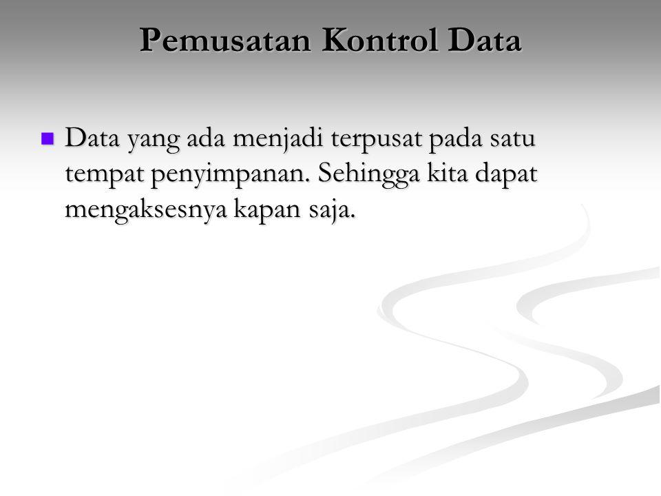 Pemusatan Kontrol Data