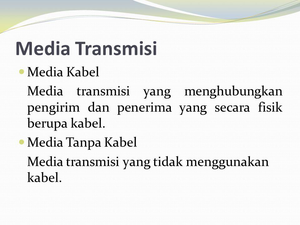 Media Transmisi Media Kabel