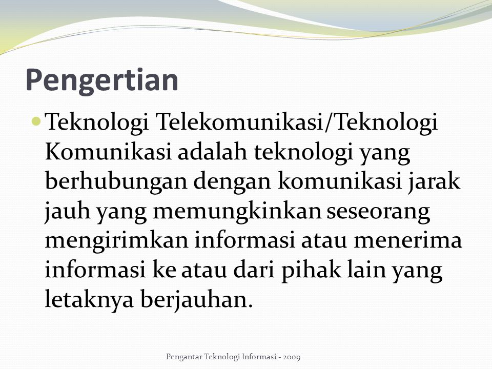 Pengantar Teknologi Informasi - 2009