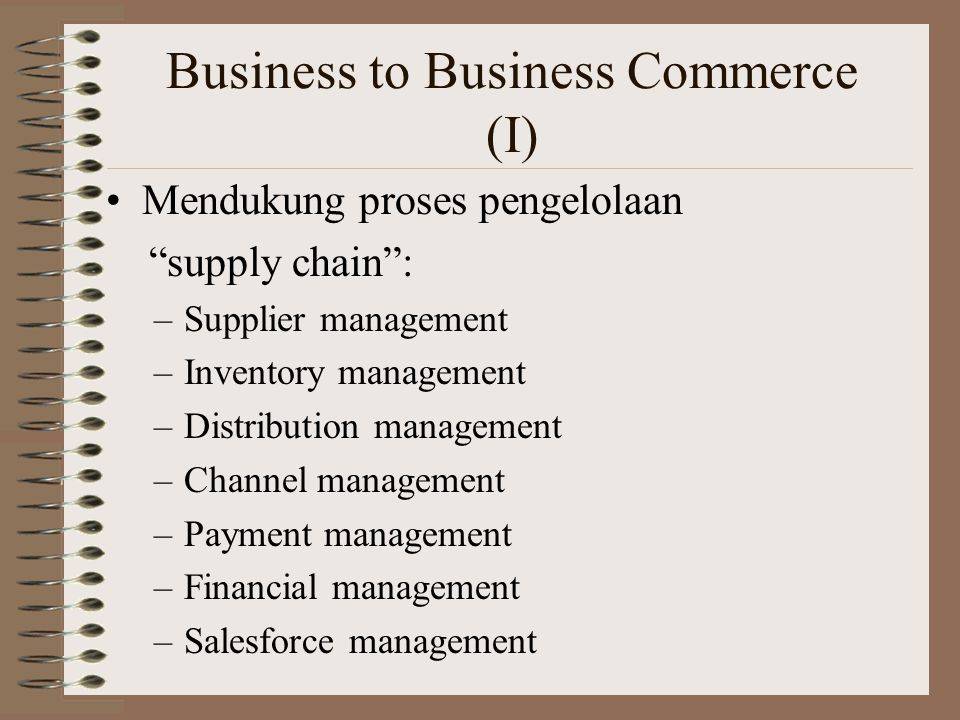 Business to Business Commerce (I)