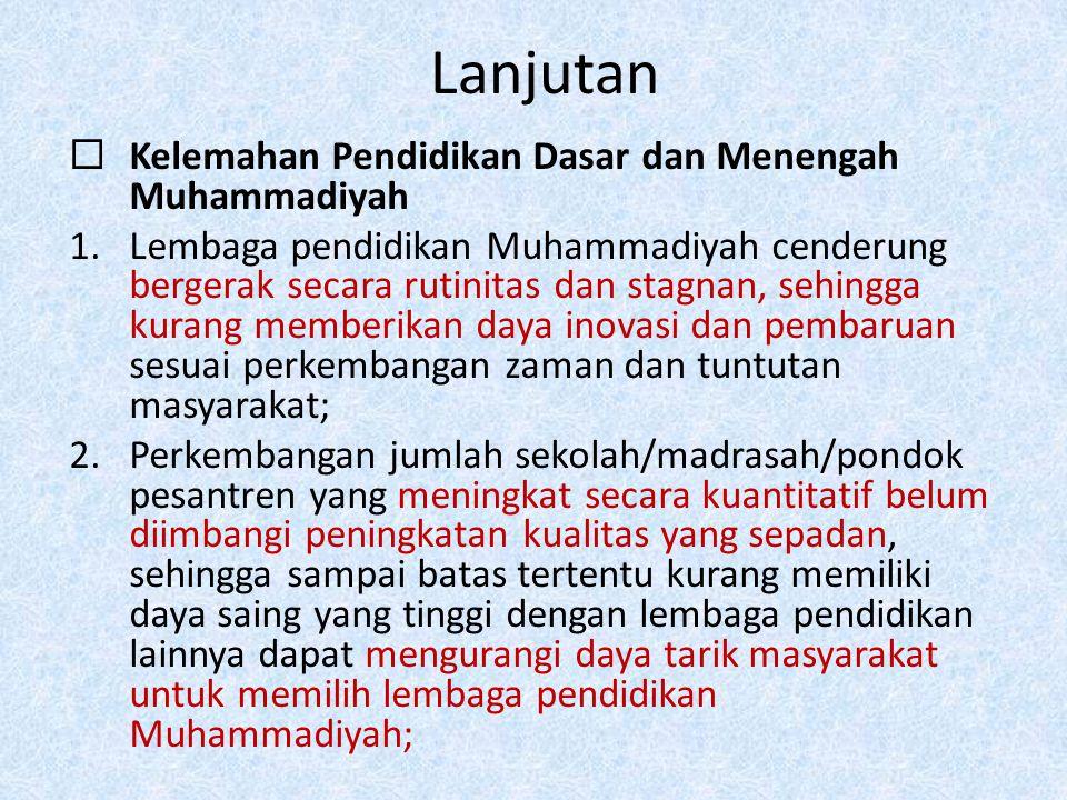 Lanjutan Kelemahan Pendidikan Dasar dan Menengah Muhammadiyah