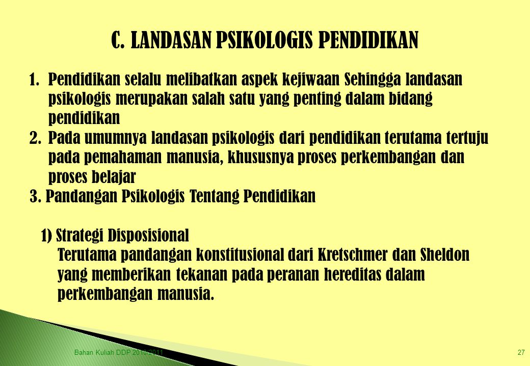 C. LANDASAN PSIKOLOGIS PENDIDIKAN