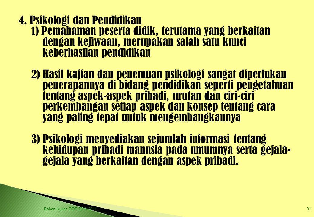4. Psikologi dan Pendidikan
