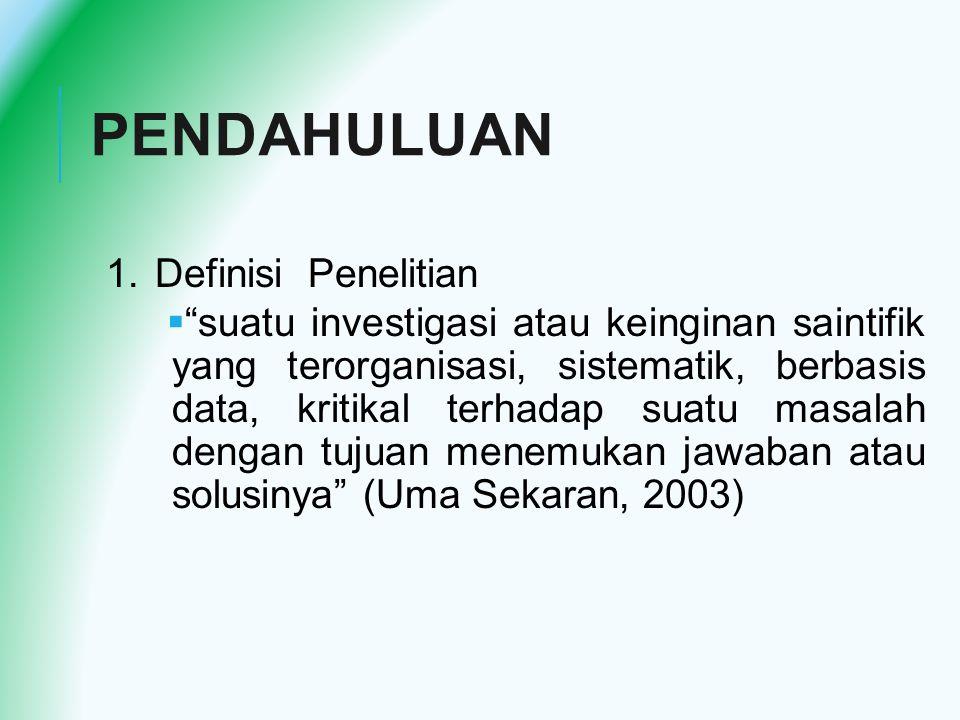 PENDAHULUAN Definisi Penelitian
