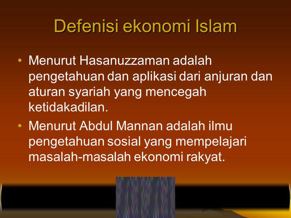 Defenisi ekonomi Islam
