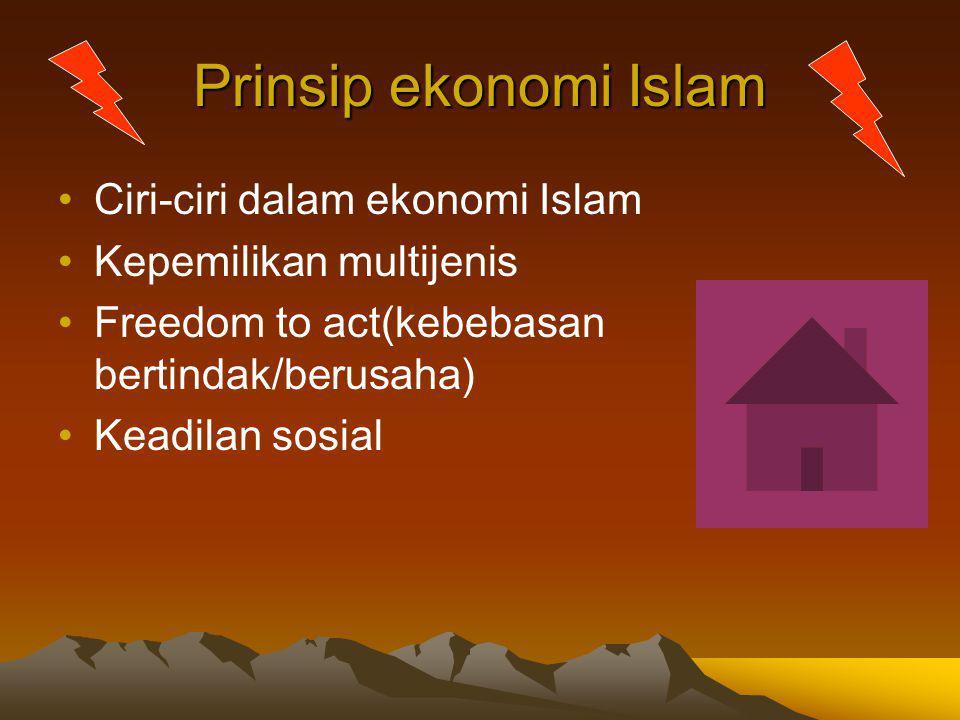 Prinsip ekonomi Islam Ciri-ciri dalam ekonomi Islam