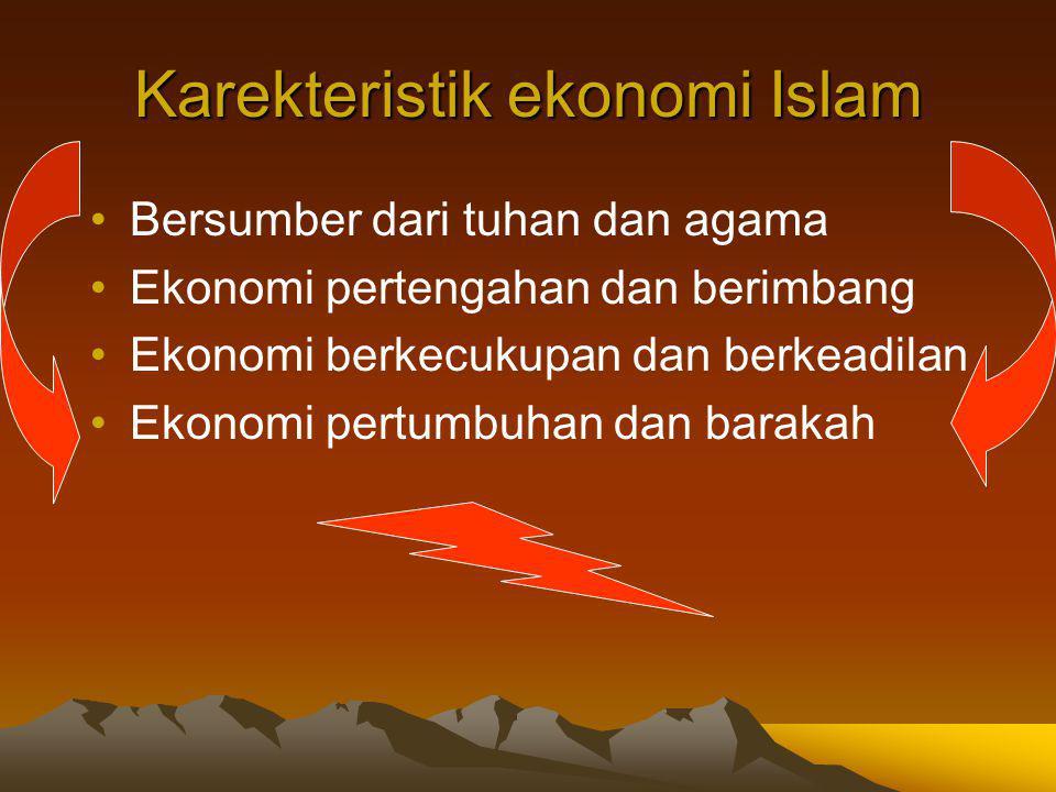 Karekteristik ekonomi Islam