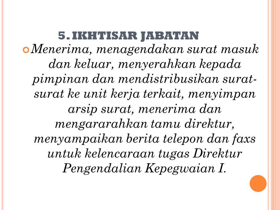 5. IKHTISAR JABATAN