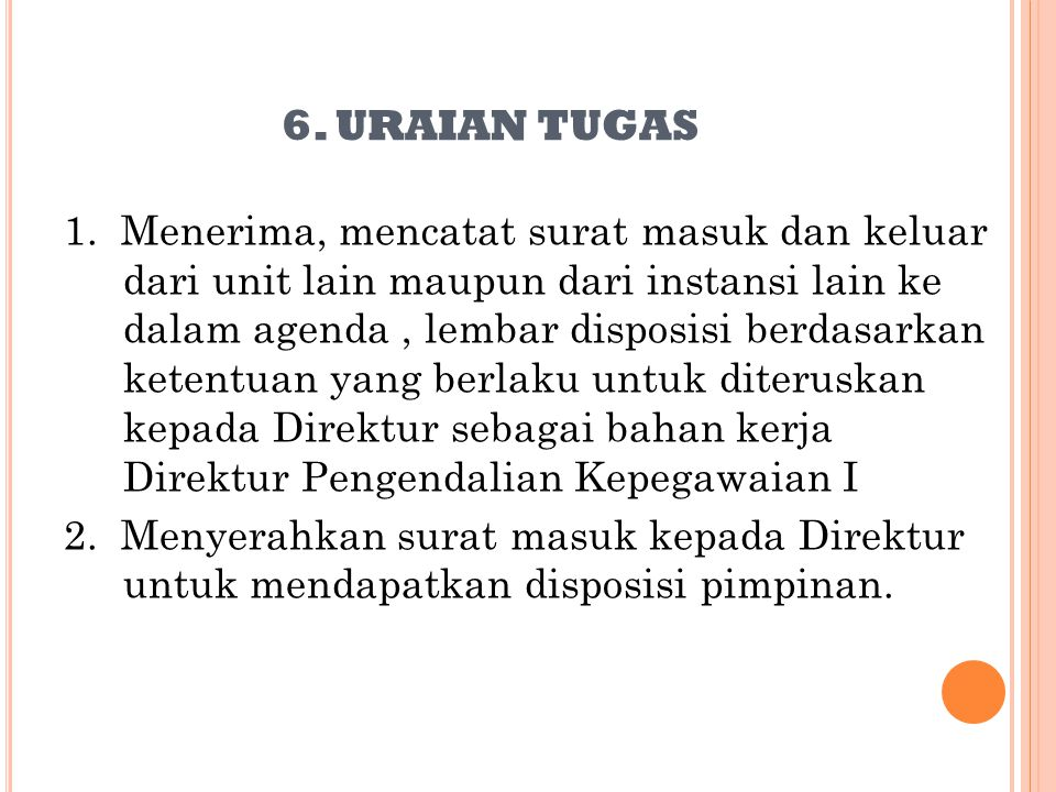 6. URAIAN TUGAS