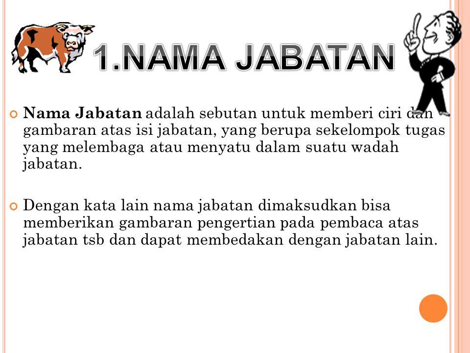 1.NAMA JABATAN