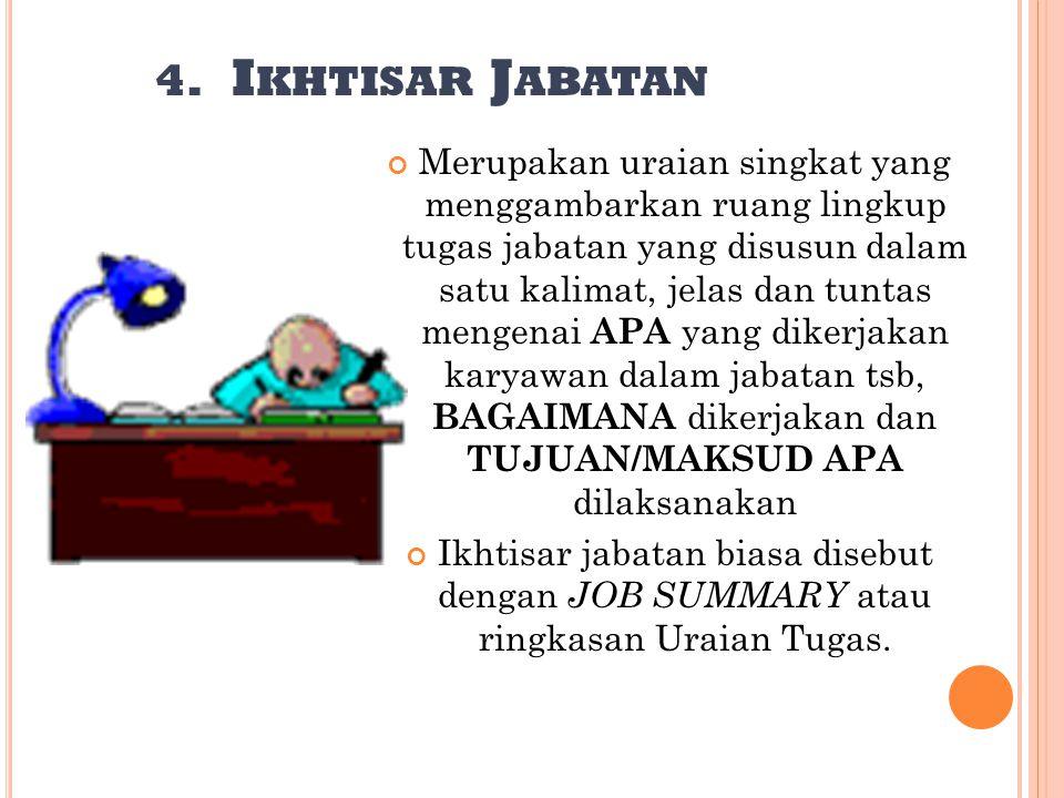 4. Ikhtisar Jabatan