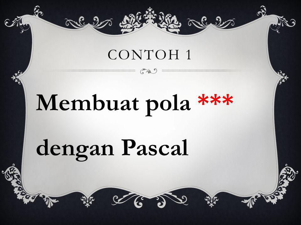 Membuat pola *** dengan Pascal