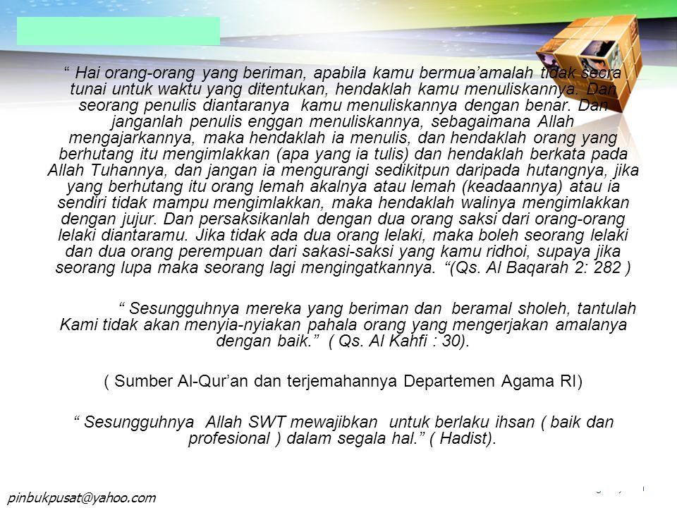 ( Sumber Al-Qur'an dan terjemahannya Departemen Agama RI)