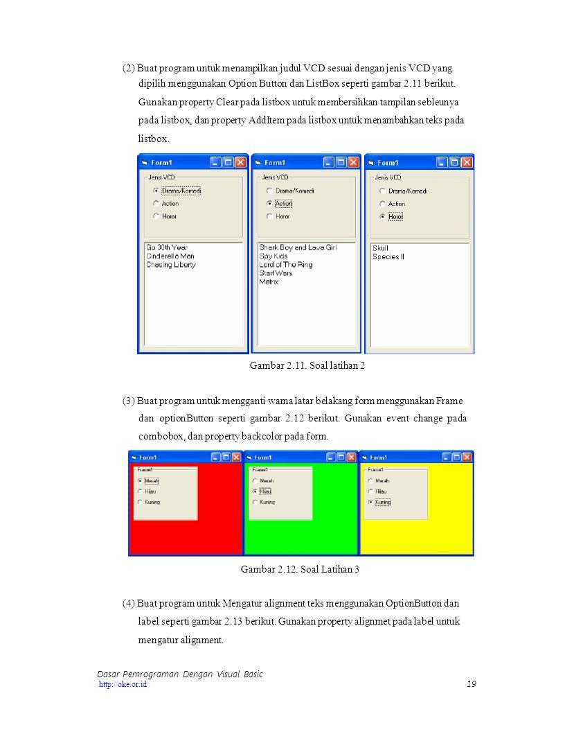 (2) Buat program untuk menampilkan judul VCD sesuai dengan jenis VCD yang