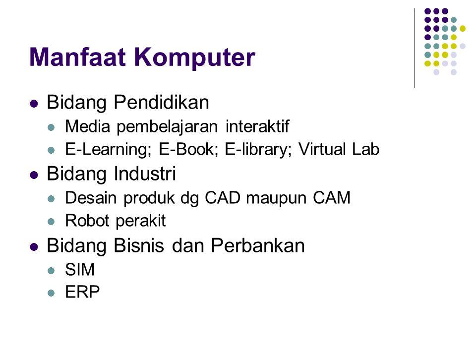 Manfaat Komputer Bidang Pendidikan Bidang Industri
