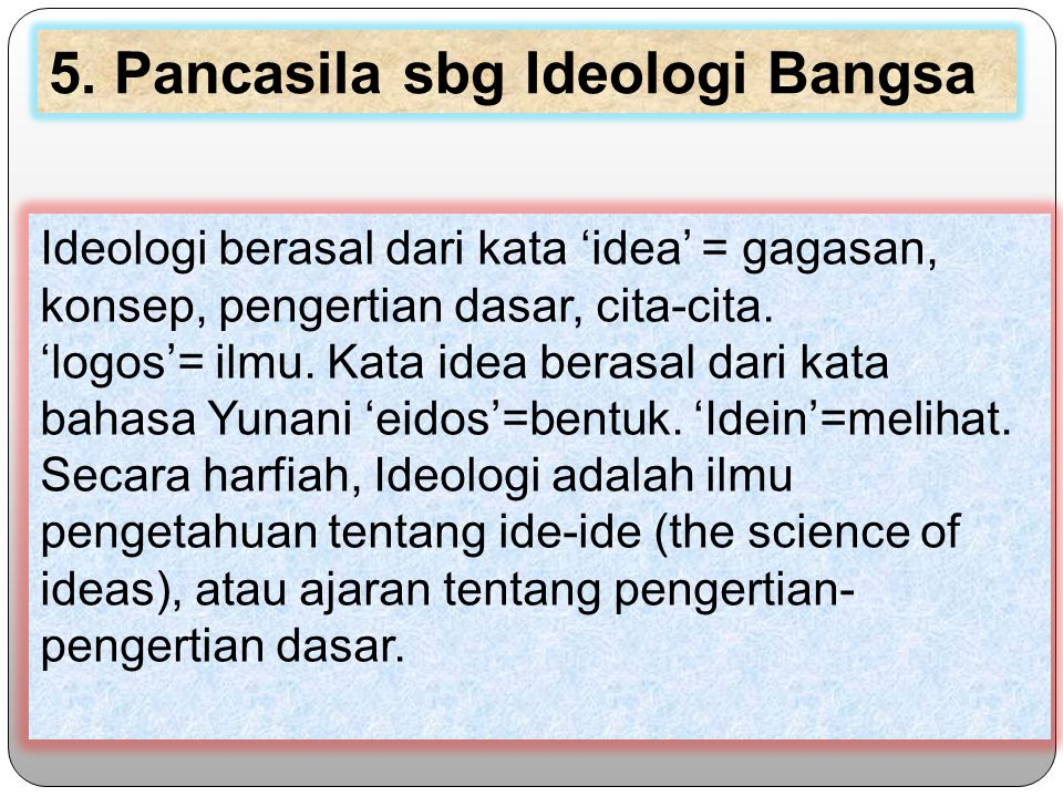5. Pancasila sbg Ideologi Bangsa
