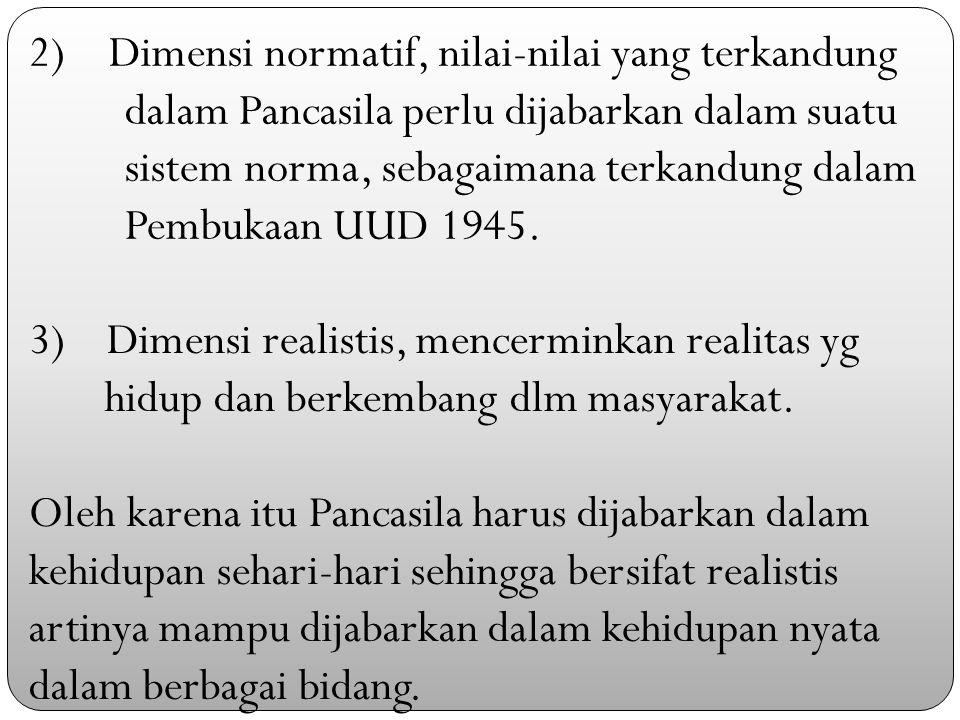 2) Dimensi normatif, nilai-nilai yang terkandung