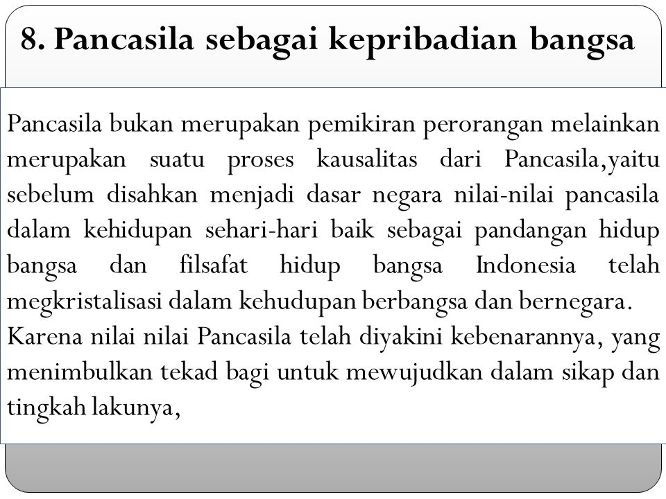 8. Pancasila sebagai kepribadian bangsa