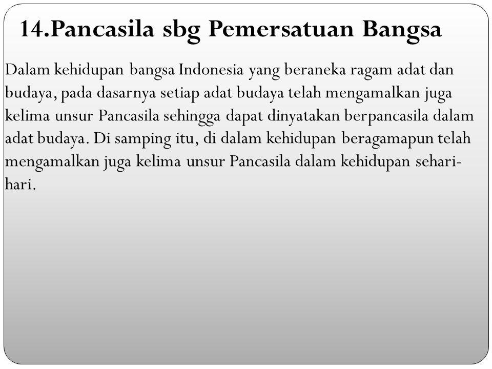 14.Pancasila sbg Pemersatuan Bangsa