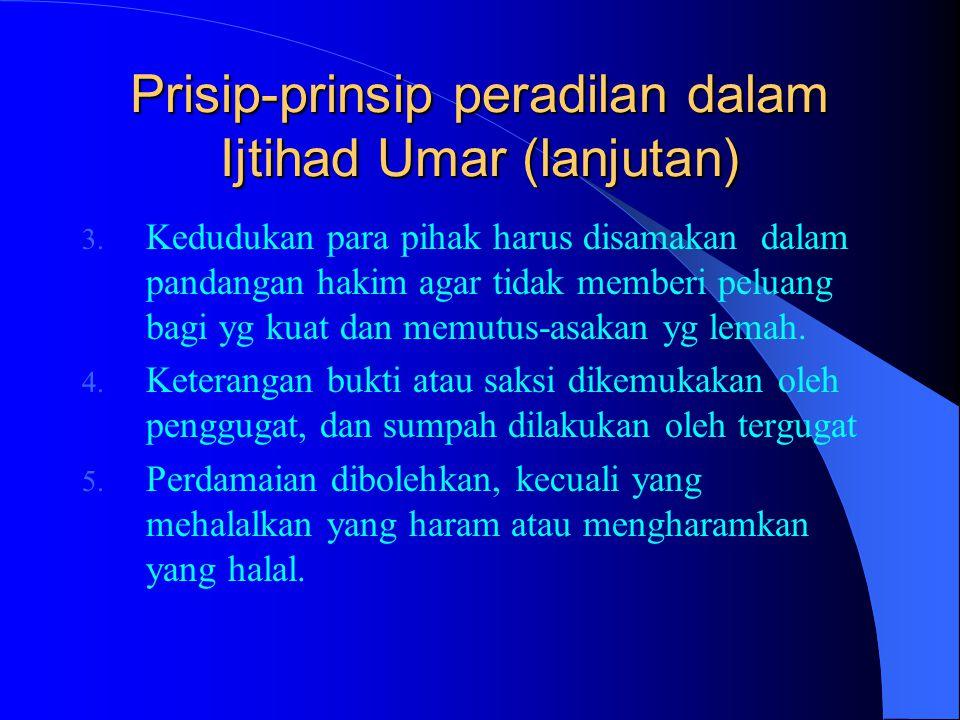 Prisip-prinsip peradilan dalam Ijtihad Umar (lanjutan)