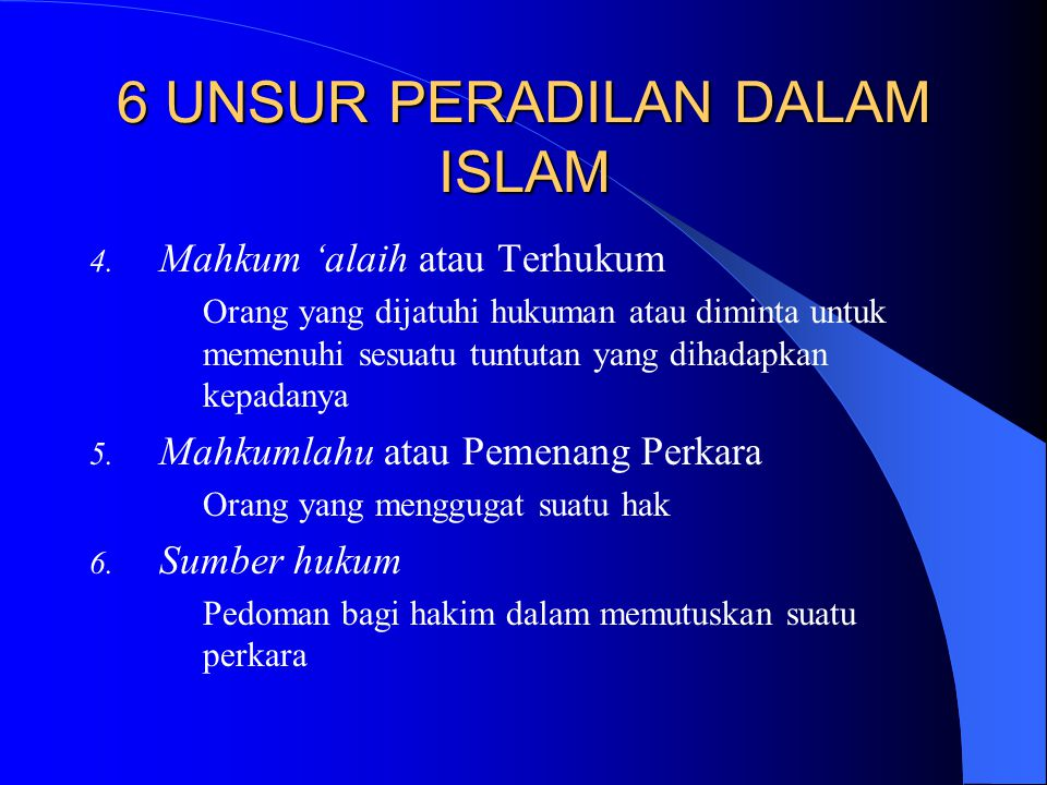6 UNSUR PERADILAN DALAM ISLAM