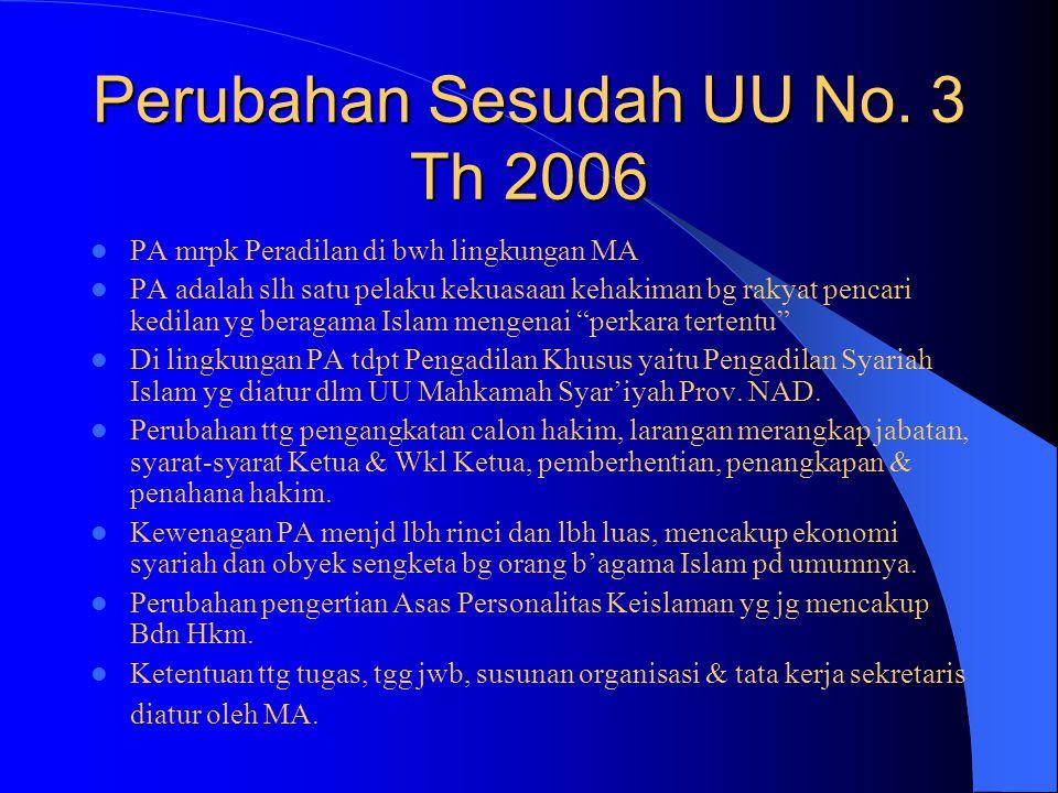 Perubahan Sesudah UU No. 3 Th 2006