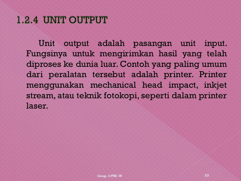 1.2.4 UNIT OUTPUT