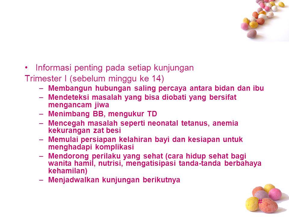Informasi penting pada setiap kunjungan