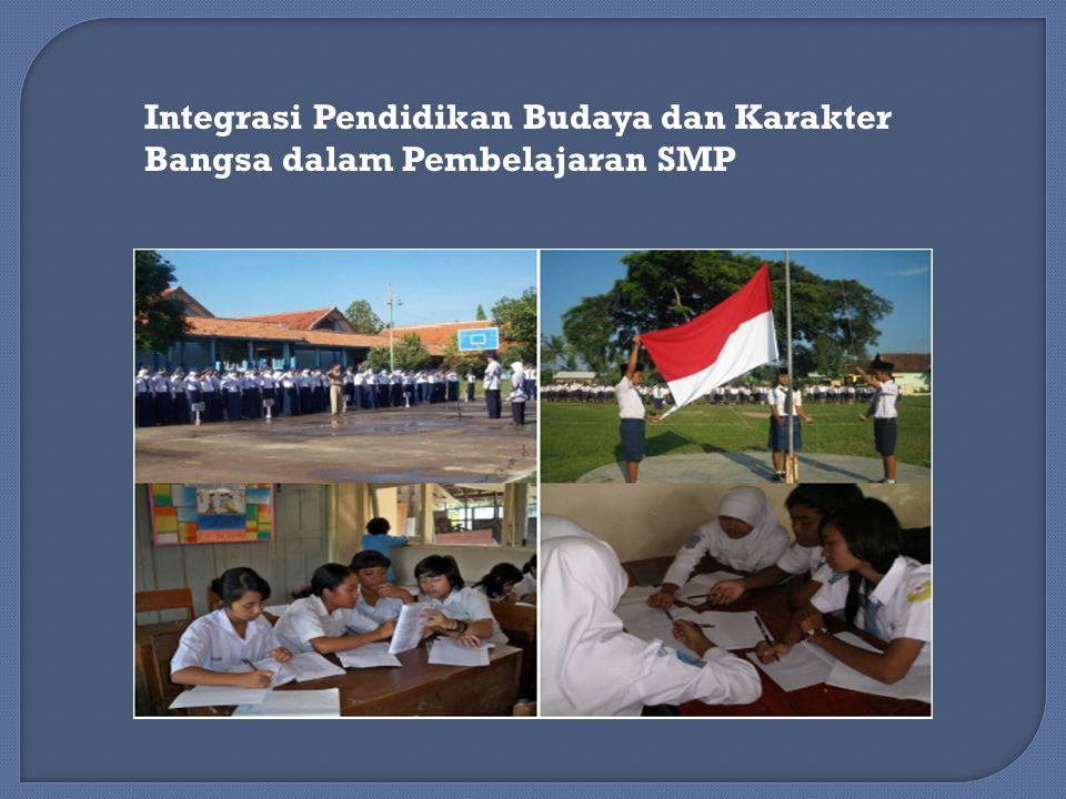 Integrasi Pendidikan Budaya dan Karakter Bangsa dalam Pembelajaran SMP