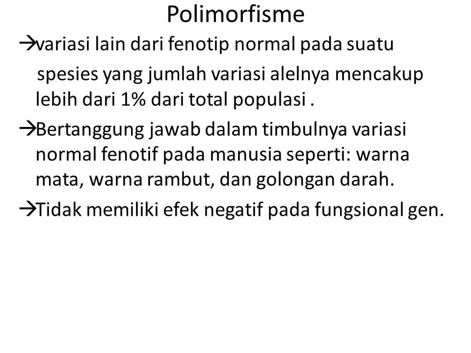 Polimorfisme variasi lain dari fenotip normal pada suatu