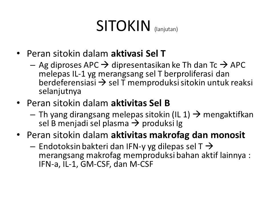 SITOKIN (lanjutan) Peran sitokin dalam aktivasi Sel T