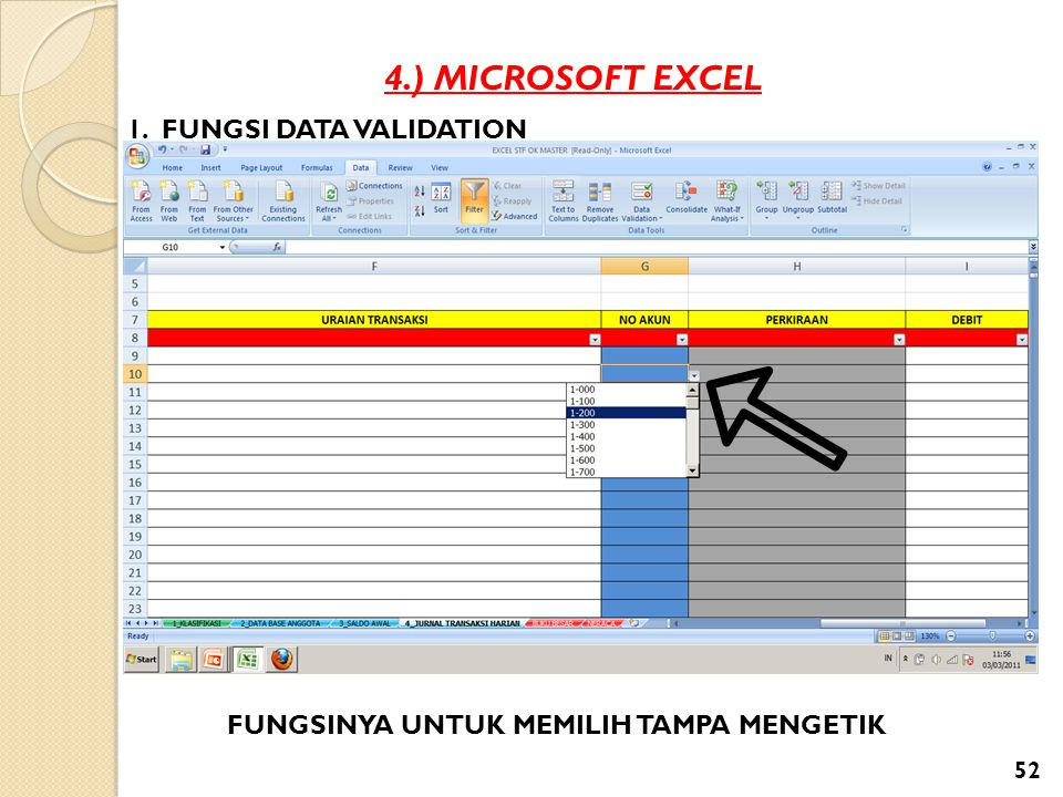 4.) MICROSOFT EXCEL 1. FUNGSI DATA VALIDATION