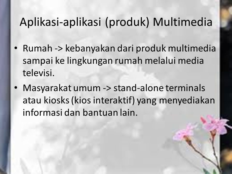 Aplikasi-aplikasi (produk) Multimedia