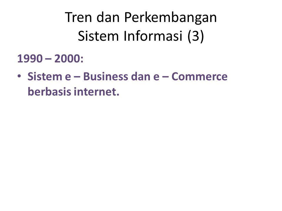 Tren dan Perkembangan Sistem Informasi (3)