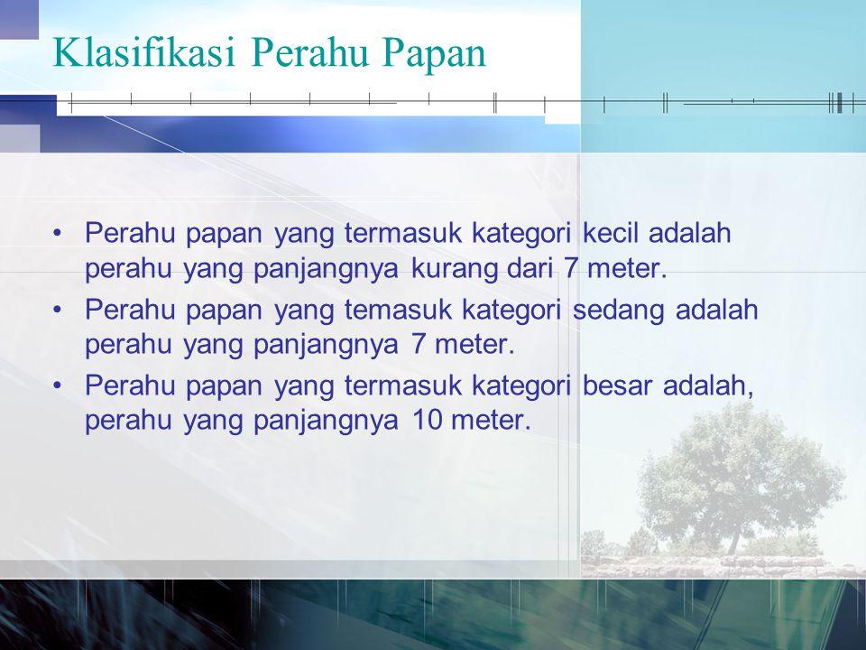 Klasifikasi Perahu Papan