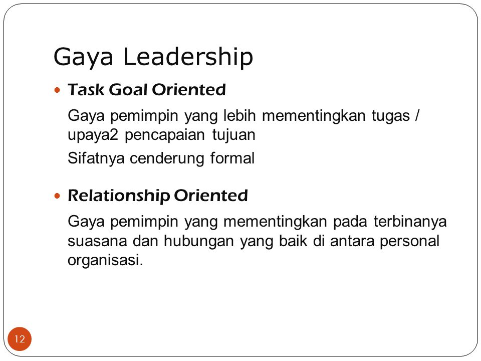 Gaya Leadership Task Goal Oriented