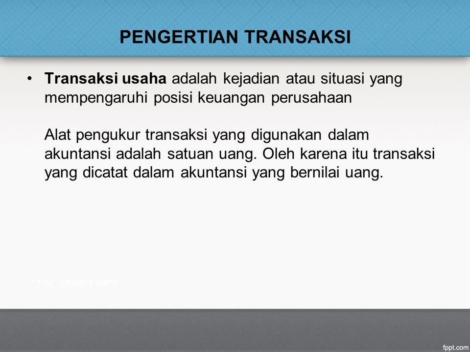 PENGERTIAN TRANSAKSI