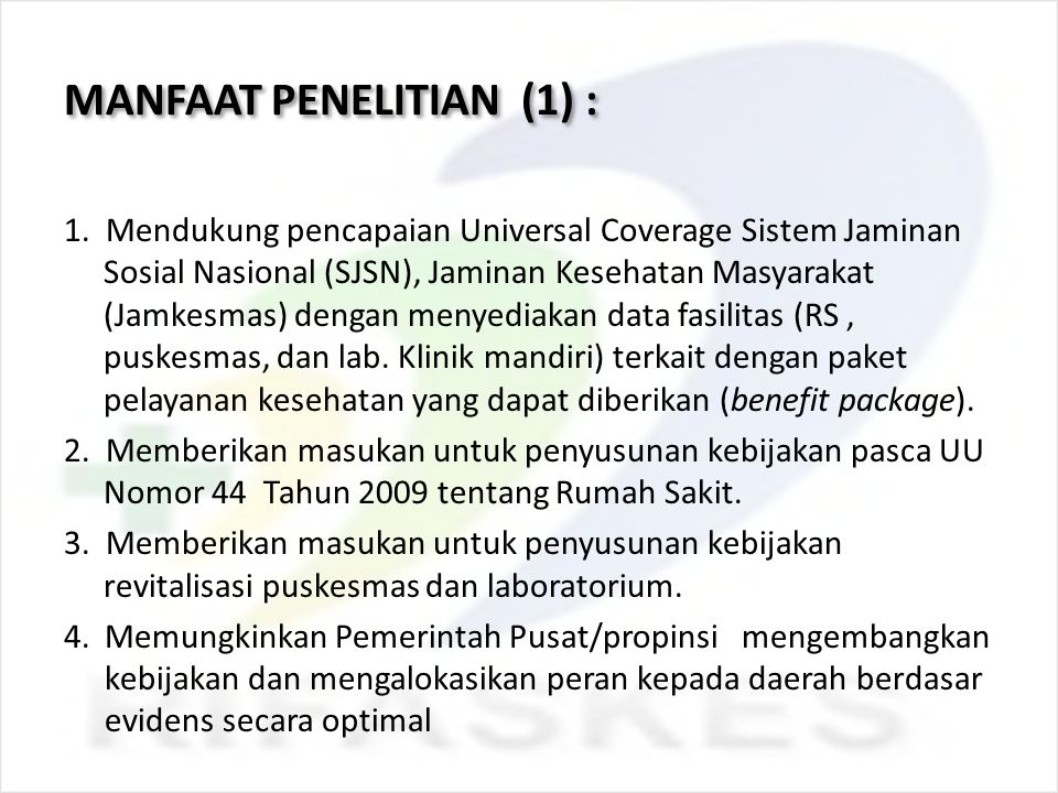 MANFAAT PENELITIAN (1) :