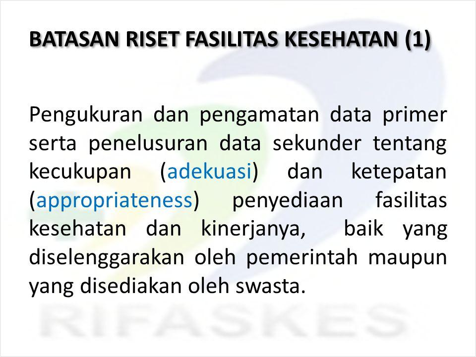 BATASAN RISET FASILITAS KESEHATAN (1)