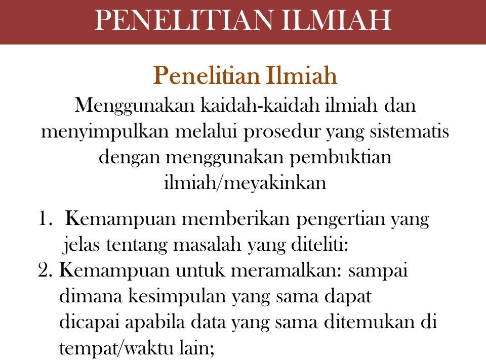 PENELITIAN ILMIAH Penelitian Ilmiah