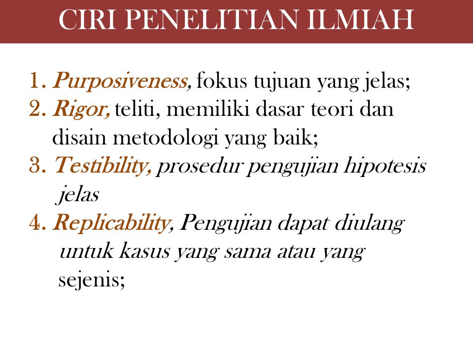 CIRI PENELITIAN ILMIAH