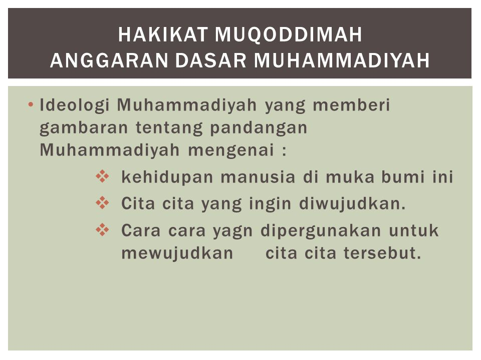 Hakikat muqoddimah anggaran dasar muhammadiyah