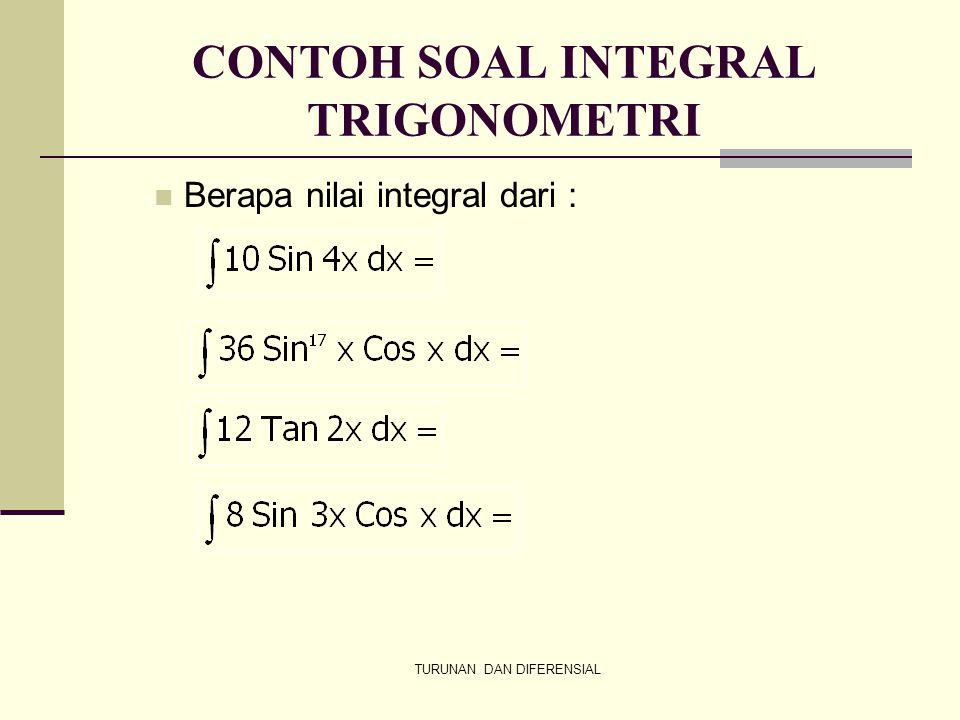 CONTOH SOAL INTEGRAL TRIGONOMETRI
