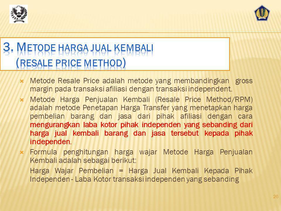 3. Metode harga jual kembali (resale price method)