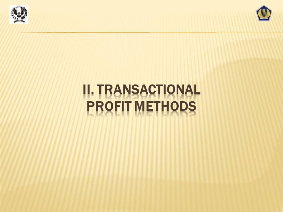 II. TRANSACTIONAL PROFIT METHODS