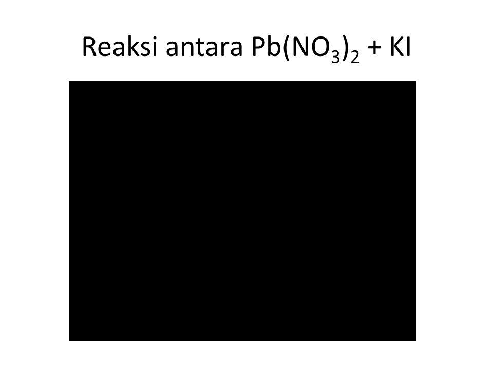 Reaksi antara Pb(NO3)2 + KI