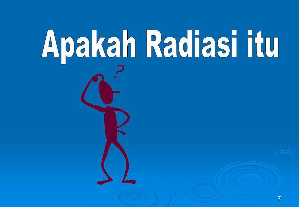 Apakah Radiasi itu