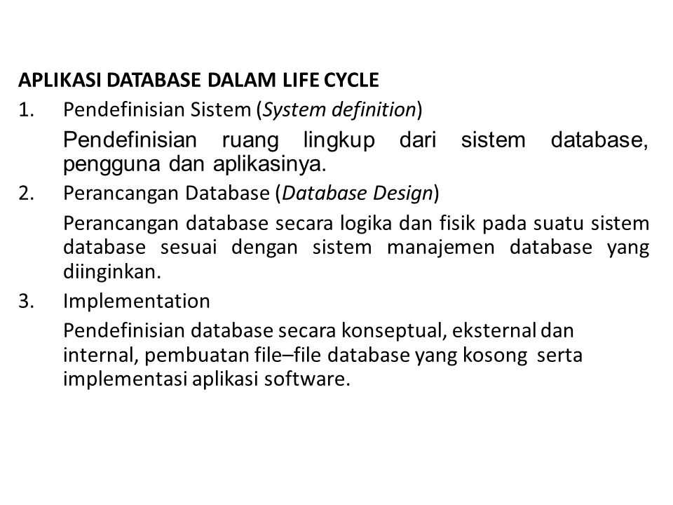 APLIKASI DATABASE DALAM LIFE CYCLE