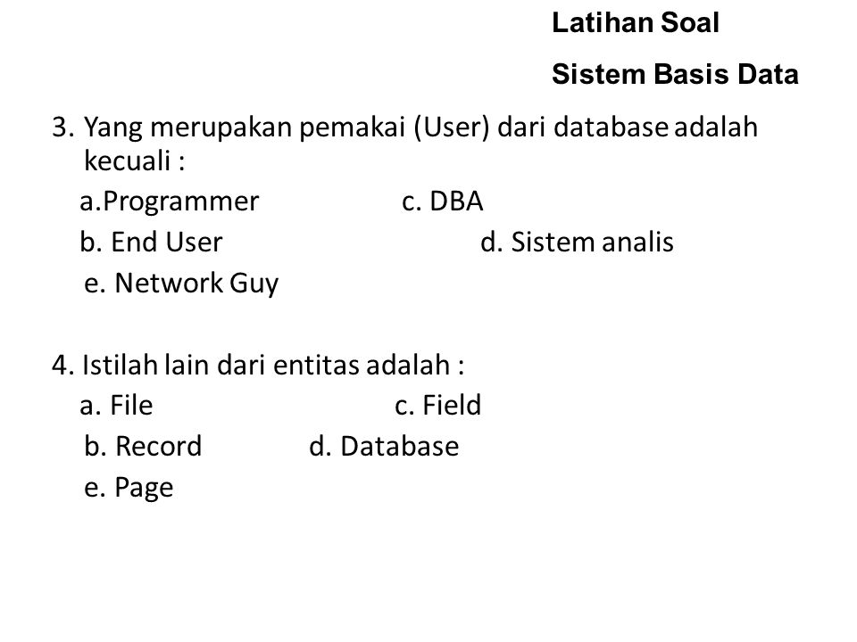 Latihan Soal Sistem Basis Data.